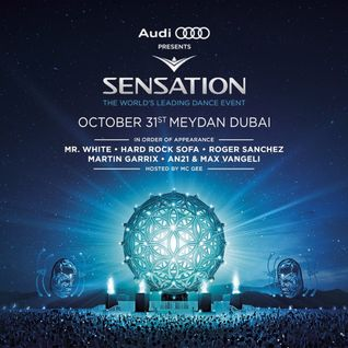 AN21 & Max Vangeli – LIVE @ Sensation Dubai, 31st October 2014