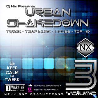 15mins PREVIEW of URBAN SHAKEDOWN Volume 3 - DJ Nix