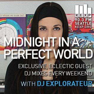 KEXP Presents Midnight In A Perfect World with DJ Explorateur