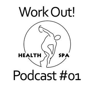 TPF proudly presents Work Out Podcast #01 by Health Spa