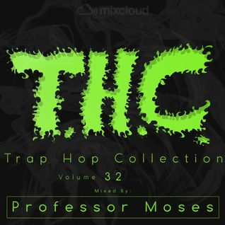 T.H.C. Trap Hop Collection Vol. 32