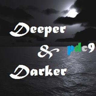 DEEPER & DARKER (PODCAST9)
