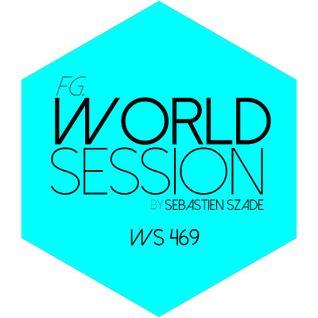 World Session 469 by Sébastien Szade (Club FG Broadcast)