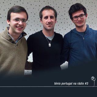 Ténis Portugal na Rádio #3 - com André Lopes