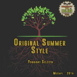 Original Summer Style - Mixtape 2016