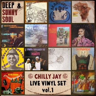 Deep Sunshine Soul - Live Vinyl Set by Chilly Jay -