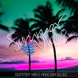 Dunkan Disco - Summer Vibes Radioshow #2