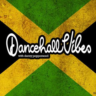 Dancehall Vibes - 25032015 - New tunes and new riddims