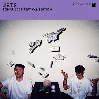 Podcast 389: JETS - Sónar 2015 Festival Edition