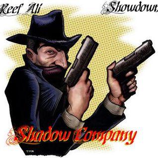 Shadow Company FM Episode VII-Reef Ali & Showdown (from 102 JAMZ)