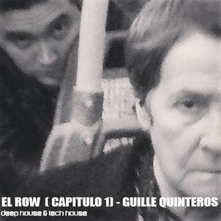 Guille Quinteros -  El Row ( Capitulo 1) | Sesiones para  Mover los Hombros (Movi Deep)