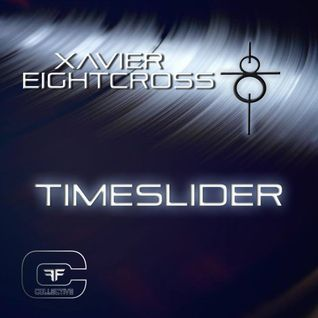 XAVIER EIGHTCROSS - TIMESLIDER