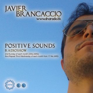 13.07 // EP05 - Positive Sounds by Javier Brancaccio @ DNA Radio Music Concept