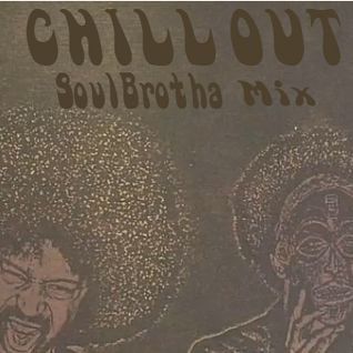 A Deeper Shade Of Soul Hour CHILL OUT Mix By SoulBrotha