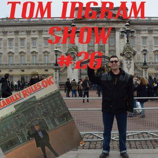 Tom Ingram Rock'n'Roll & Rockabilly Show #26