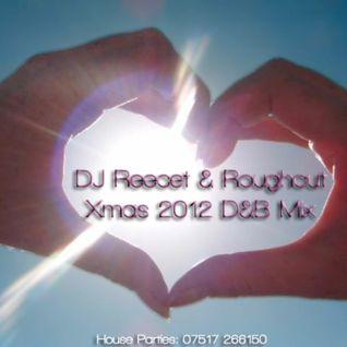 DJ Reecet & Roughcut Drum & Bass Christmas Mix 2012