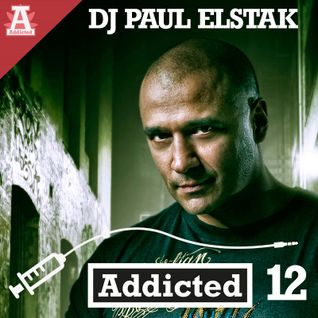 Addicted - Episode 012 DJ Paul Elstak