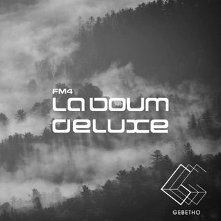 FM4 La Boum Deluxe | 04.03.2016