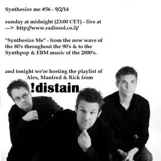 Synthesize me #56 - Distain - 090214 - hour 1