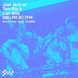 SWU FM - Just Jack w/ Tom Rio & Dan Wild - May 23