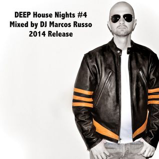 Marcos Russo @ Deep House Nights #4