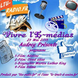 Vivre l'E-médias ( Audrey) Les infos de l'au-delà 29 Mai 2015