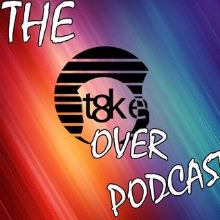 TheT8ke_OverPodcast 001