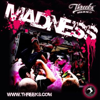 THREEKS - MADNESS - SOCA MIX 2011