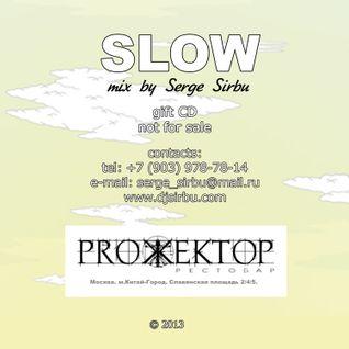 SLOW - Serge de Moscou vinyl mixtape