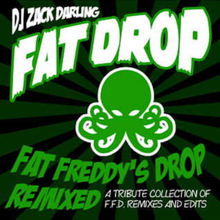 FAT DROP - Fat Freddy's Drop Remixed