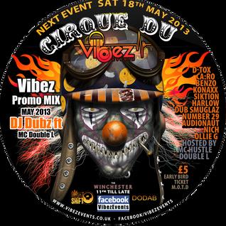 Vibez Promo Mix May 2013 - DJ Dubz & MC Double L - D&B