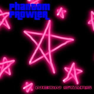 "Phantom Prowler - ""Neon Stars"" (Synth-pop/Electro Mix)"