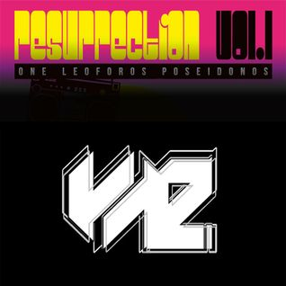 Resurrection vol.1 - set by Yaz (STFU)