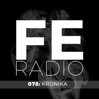 First Ear Radio 078 + Kronika