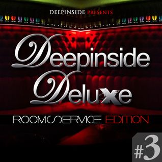DEEPINSIDE DELUXE @ ROOM SERVICE (April 07, 2012) Part.3