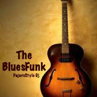The Blues Funk.