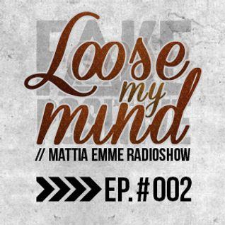 Fake Positive - Mattia Emme RadioShow 002