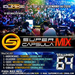 #SuperCapsulaMix - #Volumen64 - by @DjMikeRaymond