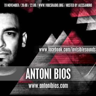 Antoni Bios - Invisible Sounds 055 Guest Mix @ Vibes Radio Station 19 November 2012