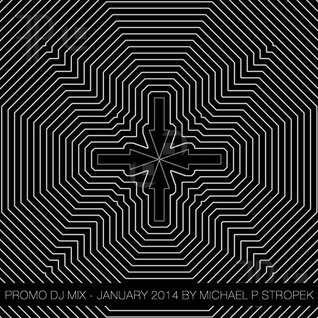 January 2014 by Michael P Stropek