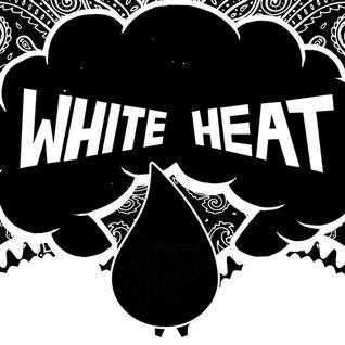 White Heat 28/04/16