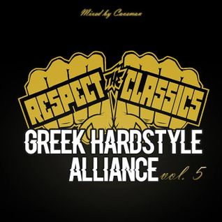 Greek Hardstyle Alliance Vol. 5 Respect The Classics