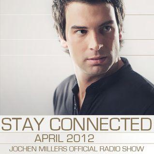 Jochen Miller - Stay Connected #15 April 2012