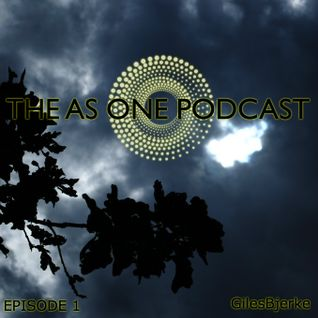 The As One Podcast: Episode 1 (August 2011)