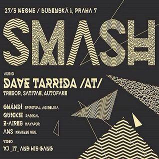 Dave Tarrida @ SMASH - Neone Prag - 27.03.2015