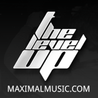 Maximal - The Level Up 040 (4/4/2014)