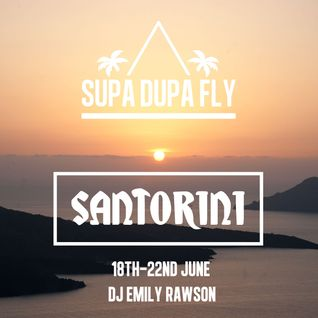 Supa dupa Fly x Santorini x Garage Mix