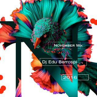 DJ EDU . MIX NOVEMBER 2016. Vol 02 by Dj Bex