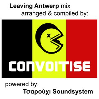 convoitise - Leaving Antwerp [27-08-2011]
