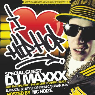 I LOVE HIP HOP PARTY MÄRZ 2013 - DJ PIZZA / DJ MAXXX / DJ STYLOOP & MC NOIZE